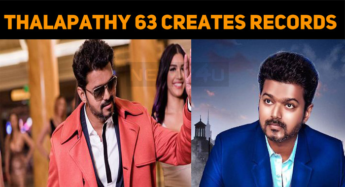 Thalapathy 63 Creates Records Before The Release! | NETTV4U