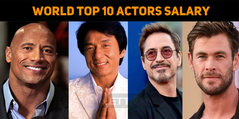 World Top 10 Actors Salary