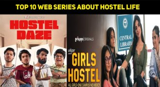 Top 10 Web Series About Hostel Life