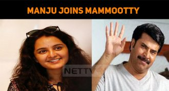 Manju To Join Mammootty!