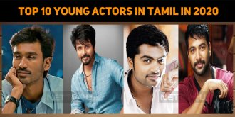 Top 10 Young Actors In Tamil 2020