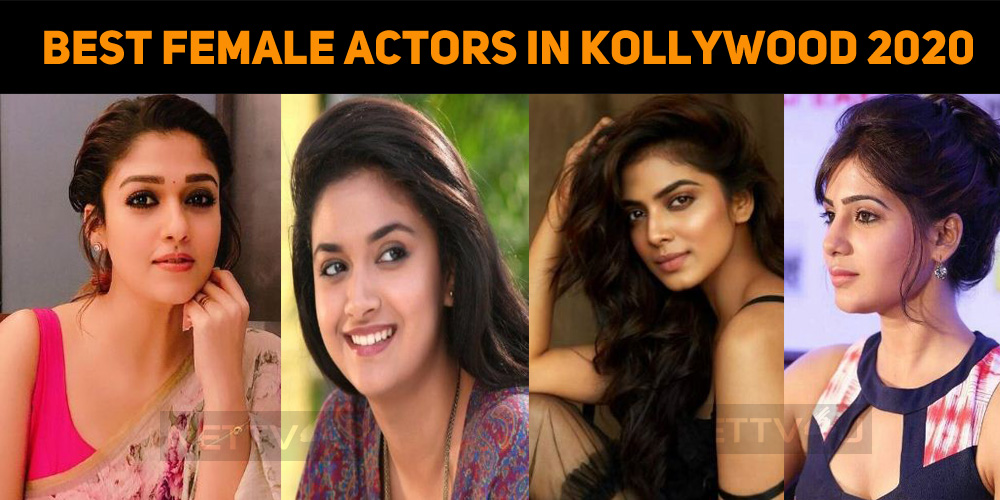 Top 10 Best Female Actors In Kollywood 2020