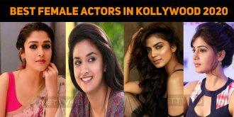 Top 10 Best Female Actors In Kollywood 2020