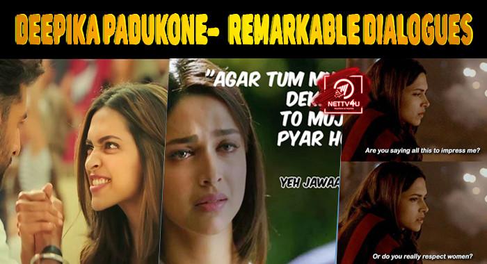 Deepika Padukone- A Figure Of Remarkable Dialogues ...