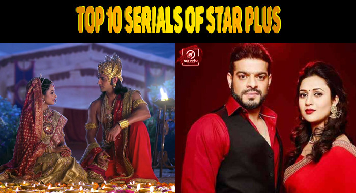 Top 10 Serials Of Star Plus Latest Articles Nettv4u