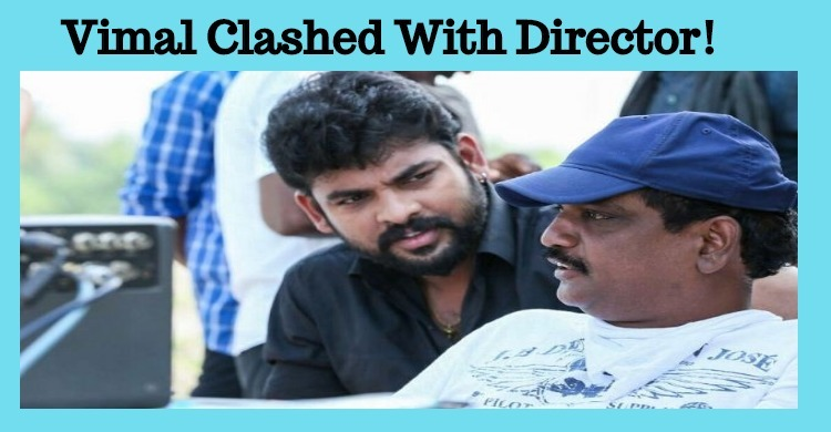 Vimal Had A Tiff With His Director!