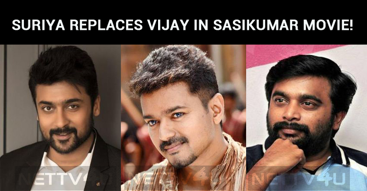 Suriya Replaces Vijay In Sasikumar Movie!