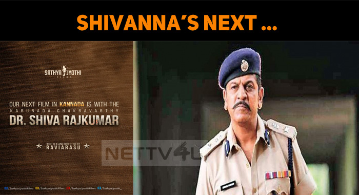 Shivanna's Next With A Popular Production House!