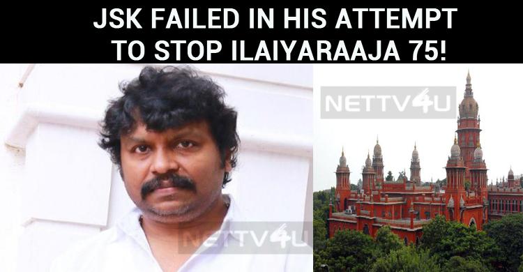 JSK Failed In His Attempt To Stop Ilaiyaraaja 7..