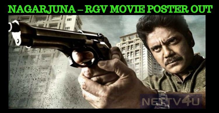 Nagarjuna – Ram Gopal Varma Movie Poster Out!