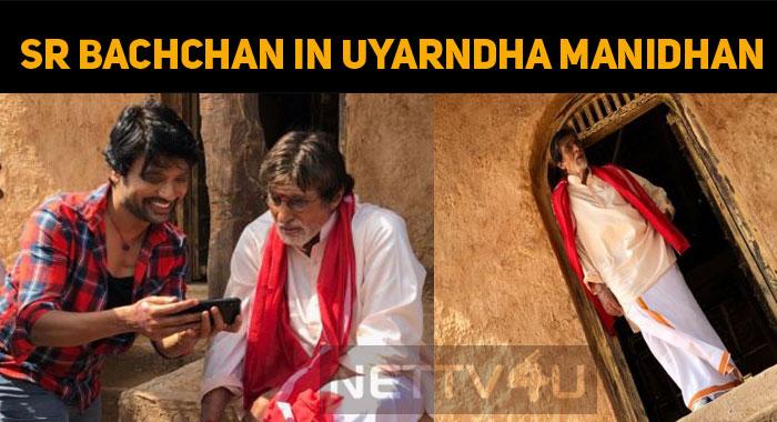 Amitabh Bachchan Joined The Sets Of Uyarndha Manidhan!