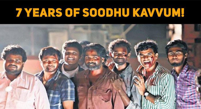 7 Years Of Soodhu Kavvum!
