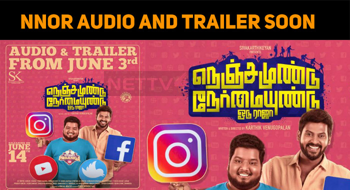 Nenjamundu Nermaiyundu Odu Raja Audio Launch On 3rd June!