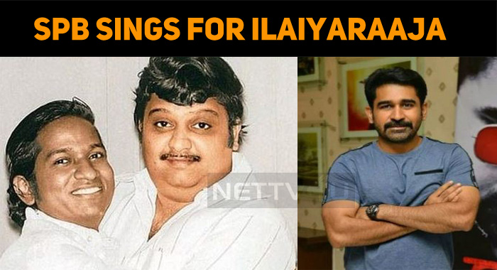 SPB Sings Under Ilaiyaraaja's Composition For Vijay Antony!