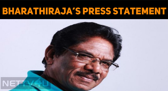 Bharathiraja's Press Statement!