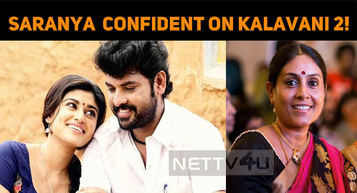 Saranya Ponvannan Confident On Kalavani 2!