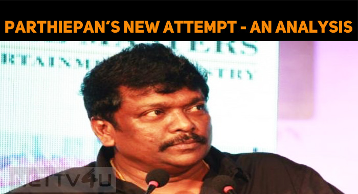 Will Parthiepan's New Attempt Succeed?