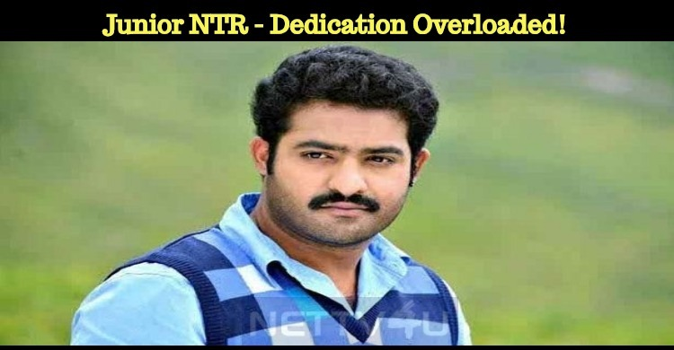 Junior NTR - Dedication Overloaded!