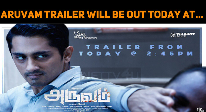 Aruvam Trailer Will Be Out Today At…