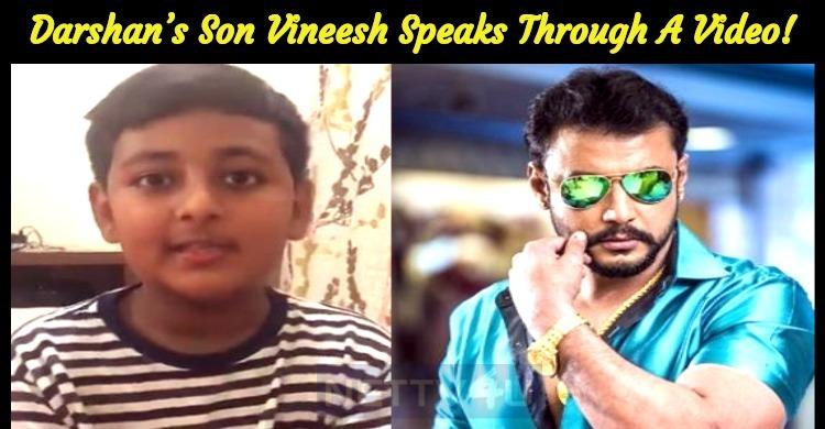 Darshan's Cute Son Vineesh Speaks Through A Video!