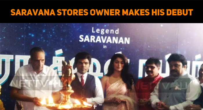 Legend Saravana Stores Owner Sarvanan Makes His Debut In Kollywood!