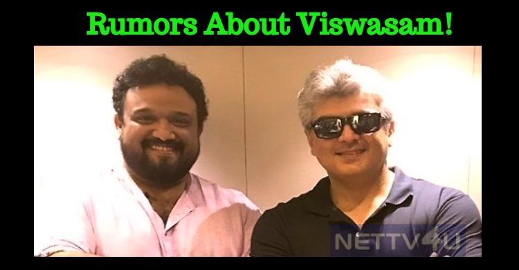 Rumors About Viswasam!