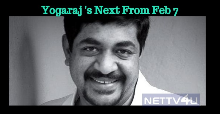 Yogaraj Bhat's Next Will Roll On The Floors From 7th Feb!