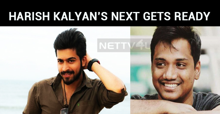 Harish Kalyan's Next Has Kamal Touch?