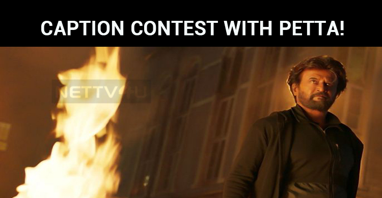 Sun Pictures' Caption Contest With Petta!