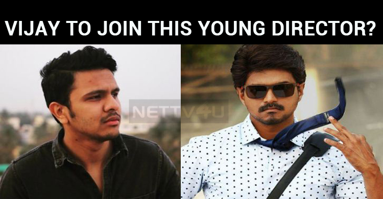 Vijay To Join This Young Director?