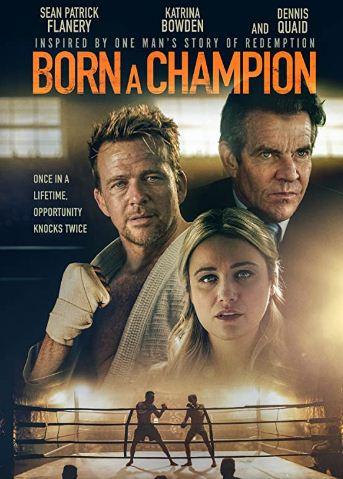 Born A Champion Movie Review