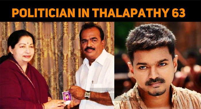 After LKG, It Is Thalapathy 63 For This Politic..