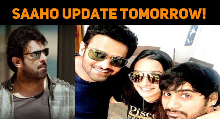 Saaho Update Tomorrow!