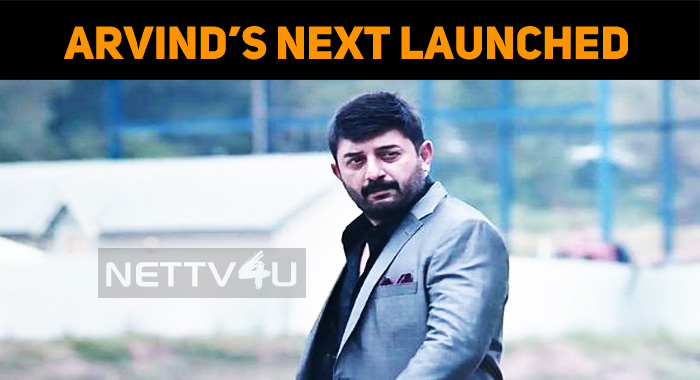 Arvind Swamy's Next Starts With A Formal Pooja!