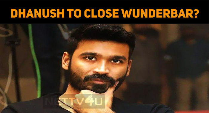 Dhanush To Close His Production House?