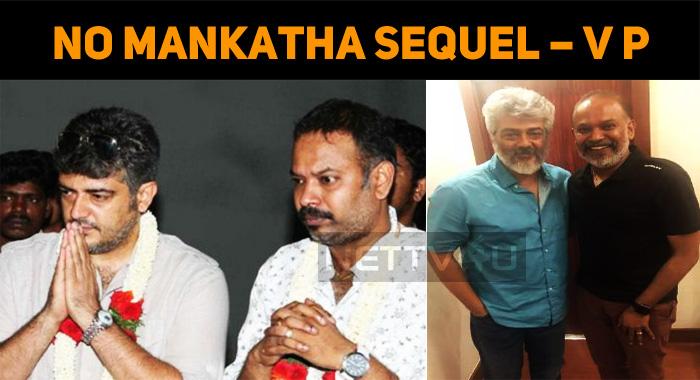No Mankatha Sequel – Venkat Prabhu