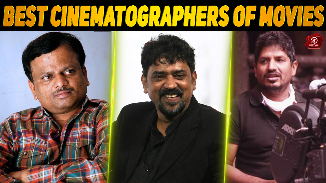 Cinematographers Who Brought Fame To Tamil Film Are Here