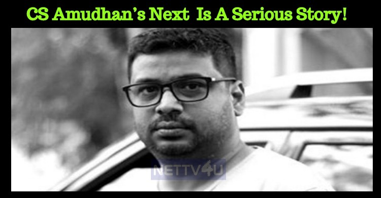 CS Amudhan's Next Film Is A Serious Story!