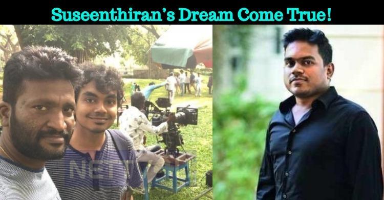 Suseenthiran's Dream Come True!