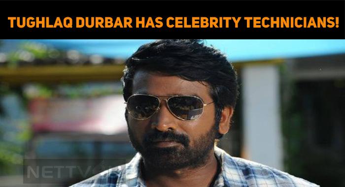 Tughlaq Durbar Has Celebrity Technicians!