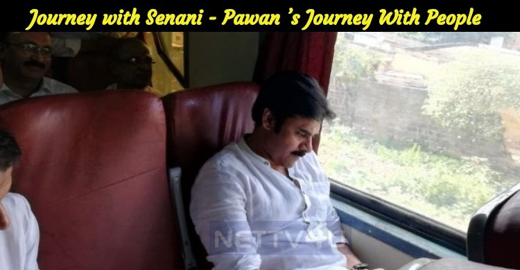 Journey With Senani - Pawan Kalyan's Journey With People