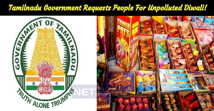 Tamilnadu Government Requests People To Celebrate Unpolluted Diwali!