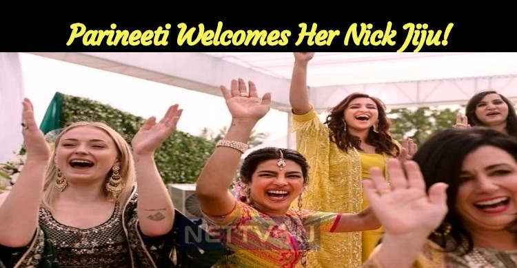 Parineeti Welcomes Her Nick Jiju!