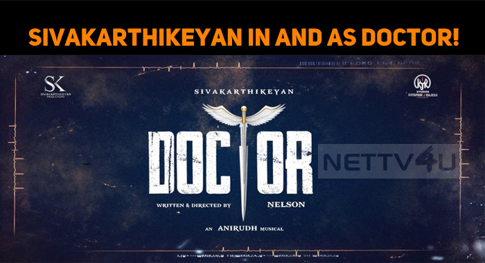 Sivakarthikeyan In And As Doctor!
