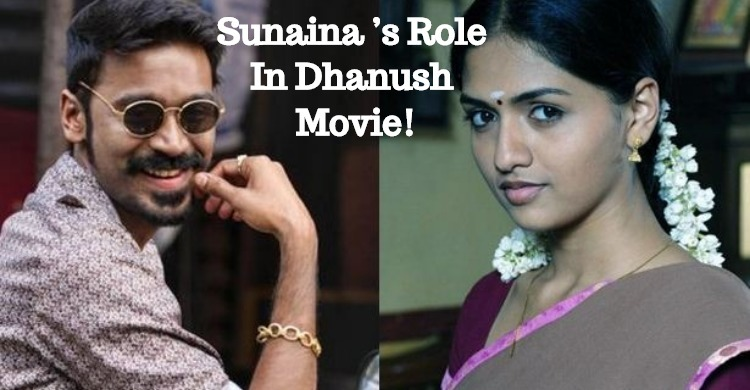 Sunaina's Role In Dhanush Movie!