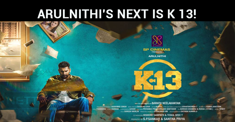 Arulnithi's Next Is K 13!