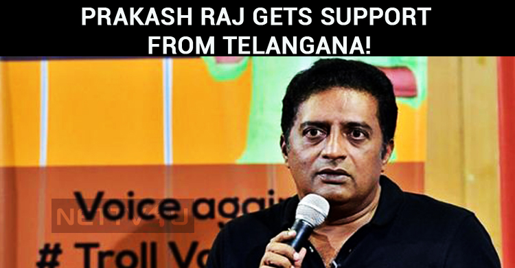 Prakash Raj Gets Support From Telangana!