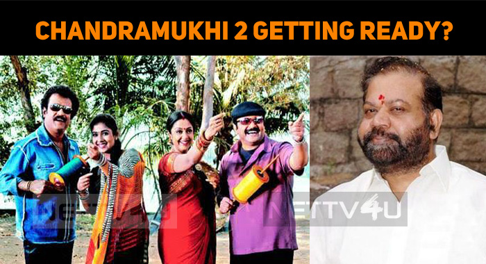 Chandramukhi 2 Getting Ready? Superstar In Chandramukhi Sequel?