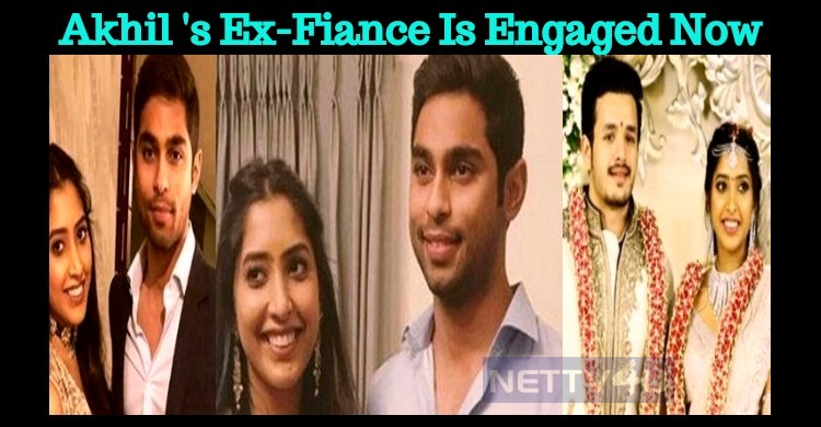Akhil's Ex-Fiance Is Now Engaged To Ram Charan's Relative!