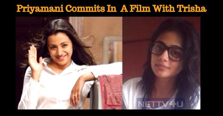 Priyamani Joins Trisha In A Tamil Film!